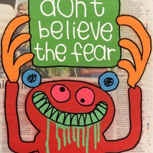 Don't Believe The Fear