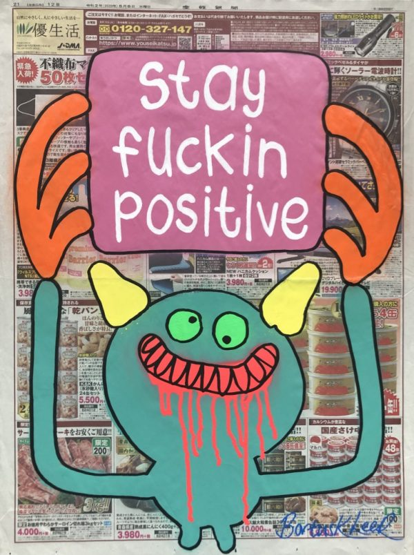 Stay Fuckin' Positive